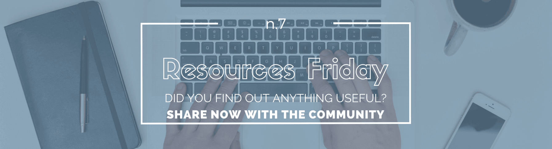 Resources Friday n.7