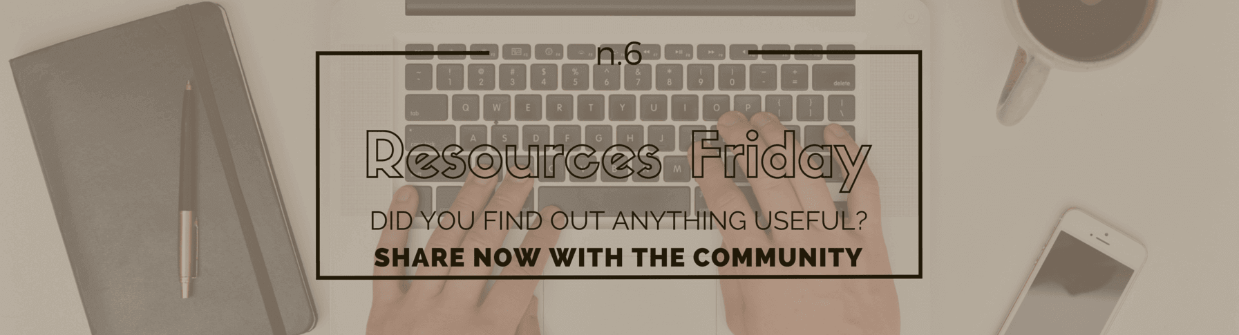 Resources Friday n.6