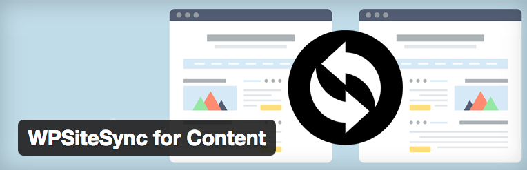 WPSiteSync for Content — WordPress Plugins