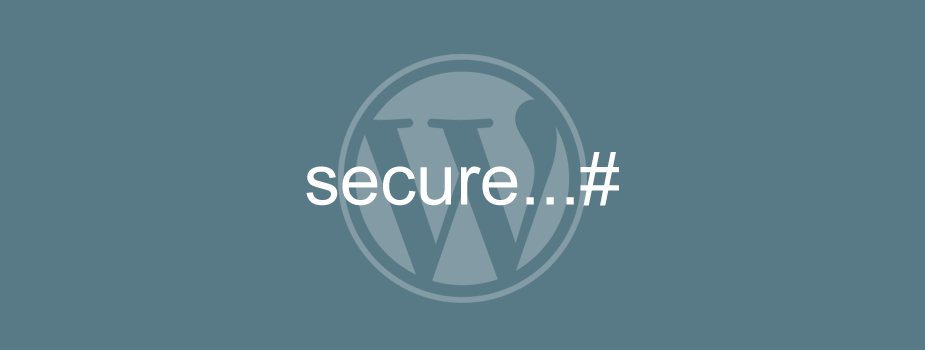 7 Steps to Secure Your New WordPress Installation
