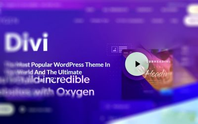 A Comparison of Divi and Oxygen―Site Builders Extraordinaire
