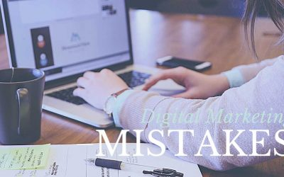 Main Digital Marketing Mistakes That Kill Your Business