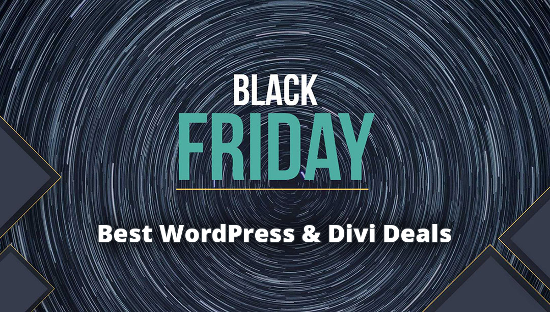 WordPress & Divi Black Friday / Cyber Monday Deal Roundup